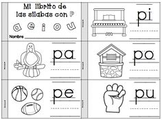 Letra P Silabas pa, pe, pi, po, pu Spanish Lessons For Kids, Spanish Activities, Kindergarten Activities, Learning Activities, Learn Spanish, Learn French, French Language Learning, Dual Language, Teaching Spanish