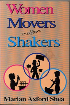 Women Movers & Shakers Paperback by Marian Axford Shea 1999 PB