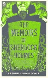 Read more here http://www.penguin.com.au/products/9780141035437/memoirs-sherlock-holmes-pocket-penguin-classics