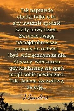 Motto, Texts, Thoughts, Humor, Happy, Quotes, Therapy, Quote, Polish Sayings