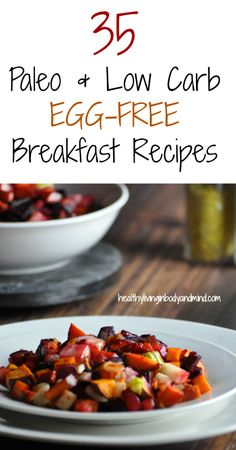 35 Egg Free Paleo and Low Carb Breakfast Recipes healthy breakfast recipes Low Carb Breakfast, Free Breakfast, Healthy Breakfast Recipes, Breakfast Ideas, Diabetic Breakfast, Health Breakfast, Healthy Recipes, Banting Recipes, Low Carb Recipes