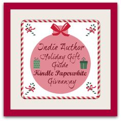 Indie Author Kindle Paperwhite Giveaway Ends December 31 2013