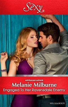 Mills & Boon : Engaged To Her Ravensdale Enemy (The Raven… Books To Read, My Books, Australian Authors, Scandal, Playboy, The Help, Writer, Fiction, Romance