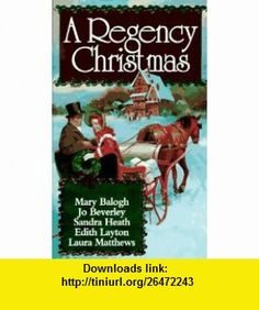 A Regency Christmas VII (9780451180148) Mary  Balogh, Jo Beverley, Sandra Heath, Laura Matthews, Edith Layton , ISBN-10: 0451180143  , ISBN-13: 978-0451180148 ,  , tutorials , pdf , ebook , torrent , downloads , rapidshare , filesonic , hotfile , megaupload , fileserve
