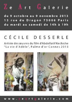 Exposition des dernières oeuvres de Cécile Desserle 2013 à Paris06. Du 9 octobre au 9 novembre 2013 à Paris06.  14H00