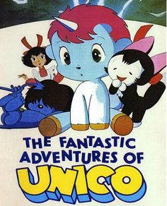 The Fantastic Adventures of Unico @Sarah LePage