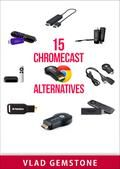 15 Chromecast Alternatives