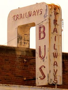 Trailways Bus Station, Petersburg, VA By Dean Jeffrey☆ Old Neon Signs, Vintage Neon Signs, Old Signs, Advertising Signs, Vintage Advertisements, Bus Station, Sign I, Neon Lighting, Along The Way