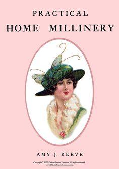 1912 Millinery Book Make Hats WWI Titanic