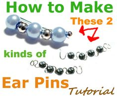 How to Make 2 Kinds of Ear Pins, Tutorial for 2 Pair - Jewelry TUTORIAL, Earring Pins, Bobby Pin Earrings, Ear Sweeps, Ear Vines -  pdf File