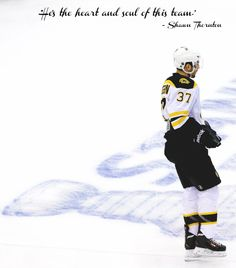 """""""He's the heart and soul of this team."""" Shawn Thornton on Patrice Bergeron."""
