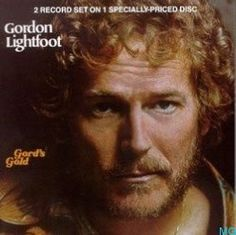 Gordon Lightfoot- Awesome music