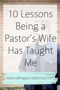 10 Lessons Being a Pastor's Wife Has Taught Me  Being a Pastor's Wife is a unique role! There a number of lessons it can teach but here is 10 of them!