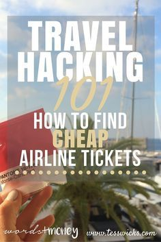 Travel Hacking 101: Cheap Airline Tickets