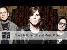 ▶ Goo Goo Dolls - Here Is Gone [Official Music Video] - YouTube