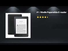 Top Review Of Kindle Paperwhite E reader