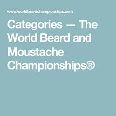 Categories — The World Beard and Moustache Championships®