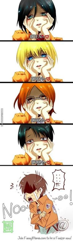 Everyone loves Eren Jaeger. -->OK I lost my shit when I saw Levi hahahaha omg