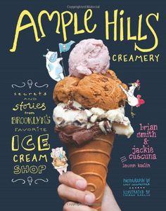 Ample Hills Creamery: Amazon.co.uk: Brian Smith: Books