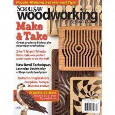 Scroll Saw Woodworking & Crafts Issue 60 Fall 2015 Fox Chapel Publishing - woodworkingprojects Woodworking Patterns, Woodworking Classes, Woodworking Techniques, Popular Woodworking, Woodworking Videos, Woodworking Furniture, Fine Woodworking, Woodworking Projects Plans, Woodworking Workshop