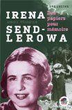 Irena Sendierowa : Des petits papiers pour la mémoire par Isabelle Wlodarczyk  Guerre- Histoire- Juifs- Juste  http://cdilumiere.over-blog.com/2013/10/irena-sendlerowa-isabelle-wlodarczyk-oskar-%C3%A9diteur-2013.html