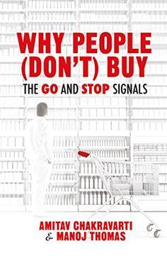 Why People Don't Buy von Amitav Chakravarti http://www.amazon.de/dp/1137466677/ref=cm_sw_r_pi_dp_1D51vb1K4093V