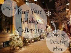 How to Gain Holiday Customers and Keep Them Coming Back for More