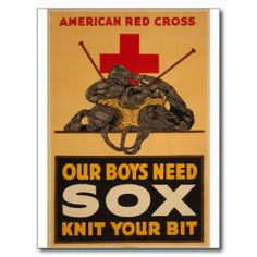 Our boys need sox Red Cross World War 2 Postcards [sic...this is a 1917 design, according to other sources]