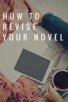 How to Revise Your Novel: Learn the difference between editing and revising, and get a step-by-step plan to help you survive revisions. Click through for the post, plus get your FREE Novel Plot worksheet to help you keep your revisions on track >>>>>