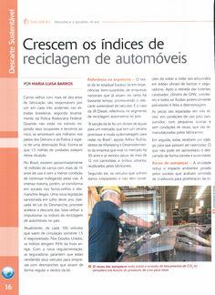 Título: Crescem os índices de reciclagem de automóveis. Veículo: revista Previdência e Seguros. Data: 20/12/2014. Cliente: Allianz Seguros.