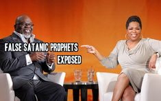 Oprah and Bishop T.D. Jakes Satanic False Prophets EXPOSED !!!
