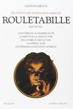 Amazon.fr - Les Aventures extraordinaires de Rouletabille, tome 1 - Gaston Leroux - Livres