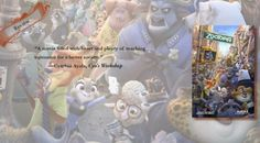 The Perfect Film for A Better World | Review of 'Zootopia'