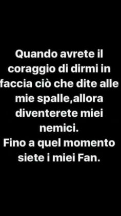 ♡sad but fab♡ Italian Phrases, Italian Quotes, Best Quotes, Love Quotes, Funny Quotes, Deep Sentences, Fake Friends, Magic Words, Sarcasm Humor