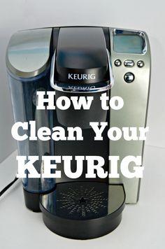 How To Get A Clean Keurig Coffee Machine