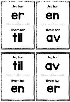 Jeg har, hvem har - Høyfrekvente ord Teacher Pay Teachers, Norway, Literacy, Activities, Education, School Ideas, First Grade, Training, Educational Illustrations