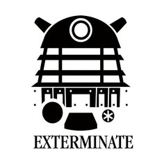 Shop Doctor Who Dalek Exterminate T-Shirt doctor who t-shirts designed by ramonapop as well as other doctor who merchandise at TeePublic. Doctor Who Drawings, Doctor Who Tattoos, Doctor Who Merchandise, Doctor Who T Shirts, Doctor Who Dalek, Deck Plans, Fantasy Illustration, Dr Who, Tattoo Inspiration