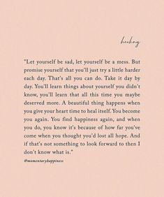 Uploaded by Jeanie M Torgerson. Find images and videos about love, quotes and sad on We Heart It - the app to get lost in what you love. Self Love Quotes, Mood Quotes, True Quotes, Positive Quotes, Quotes To Live By, Motivational Quotes, Inspirational Quotes, Hard Day Quotes, Better Days Quotes