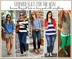 Leopard Flats FOR THE WIN!!!!! Leopard flats with stripes, shorts, colored jeans, denim, EVERYTHING!