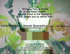 AW2015/2016 trends forecasting for Women, Intimate Apparel - Bringing Pure & Simple to the Green Carpet, the Fall trend in Eco Fashion i...