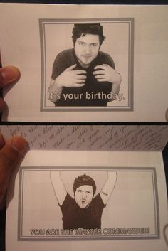 """""""I don't even know why I said that..."""" -Olan Rogers Birthday Card :D So much win..."""