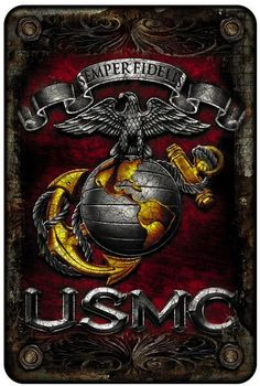 Semper Fidelis USMC Aluminmum Signs 8 inches X 12 inches Aluminum Made in the USA Once A Marine, Marine Mom, Us Marine Corps, Marine Life, Marine Recon, Usmc Recon, Marine Flag, Navy Marine, Military Humor