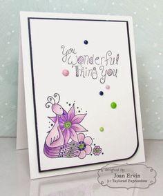 You Wonderful Thing Card by Joan Ervin #Cardmaking, #Encouragment, #ThankYou, #CAS