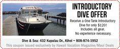 MD_coupon_Dive&Sea Hawaii Vacation, Maui, Diving, Coupons, Boat, Dinghy, Scuba Diving, Boats, Coupon