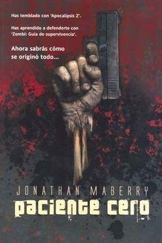 PACIENTE CERO    JONATHAN MABERRY        SIGMARLIBROS