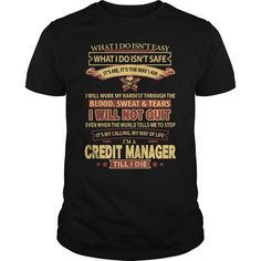 I Am A Credit Manager Till I Die T Shirt, Hoodie Credit Manager