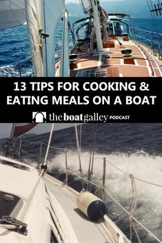 Cooking -- or even just eating -- while you're underway is a bit of a learned skill. Quicken your climb up the learning curve with thirteen of the most important things I've learned to make it easier and safer. Sailboat Living, Living On A Boat, Liveaboard Sailboat, Liveaboard Boats, Boat Food, Boating Tips, Ireland Vacation, Ireland Travel, Vacation Travel