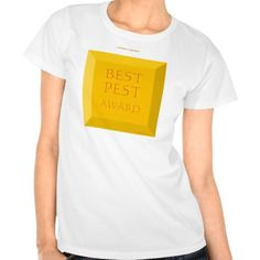 BEST PEST AWARD   *Promote LYKENS-LUZESKY T-shirts for CASH.