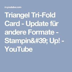 Triangel Tri-Fold Card - Update für andere Formate - Stampin' Up! - YouTube