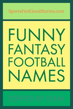 Fantasy Football Team Names sorted by NFL Team. An Awesome Collection of funny and clever names. Funny Football Team Names, Funny Team Names, Football Icon, Football Stuff, Girl Fantasy Football Names, Fantasy Football Funny, Fantasy League Names, Fantasy Names